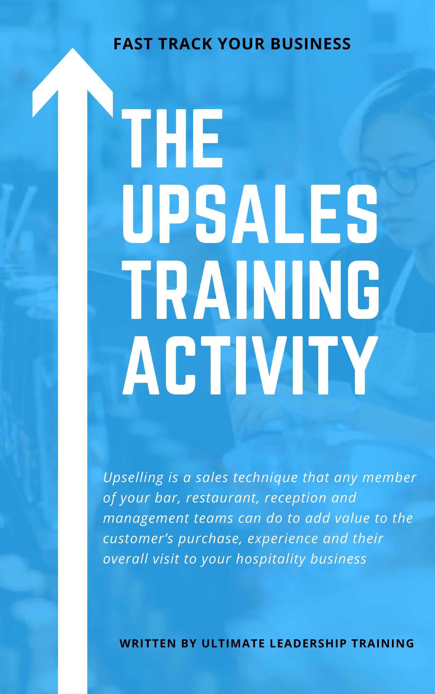 Upselling and upsales training activity to improve your pub restaurant or hotel - hospitality upsales training activity
