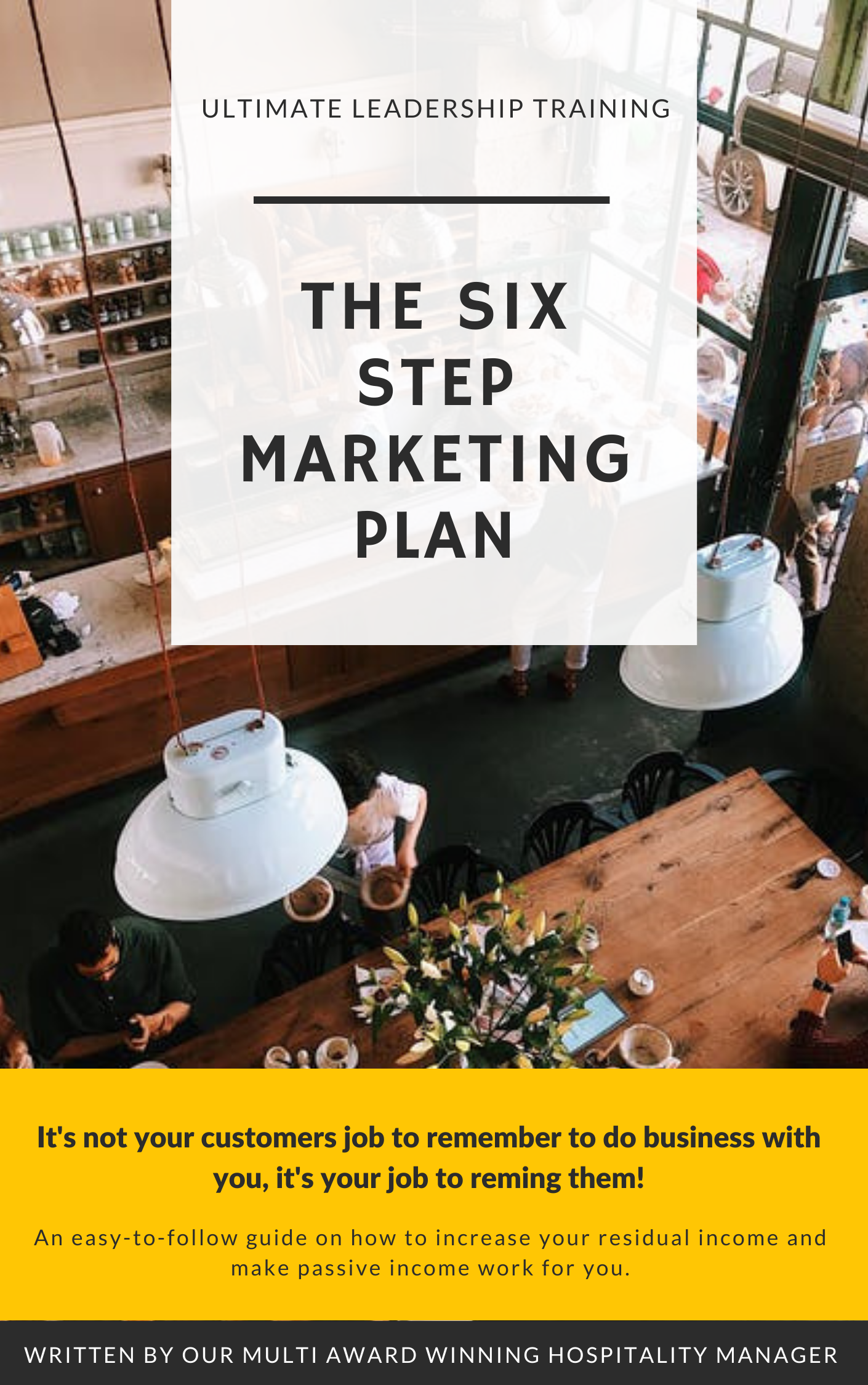 The six step marketing plan for pubs, restaurants and hotels - hospitality marketing