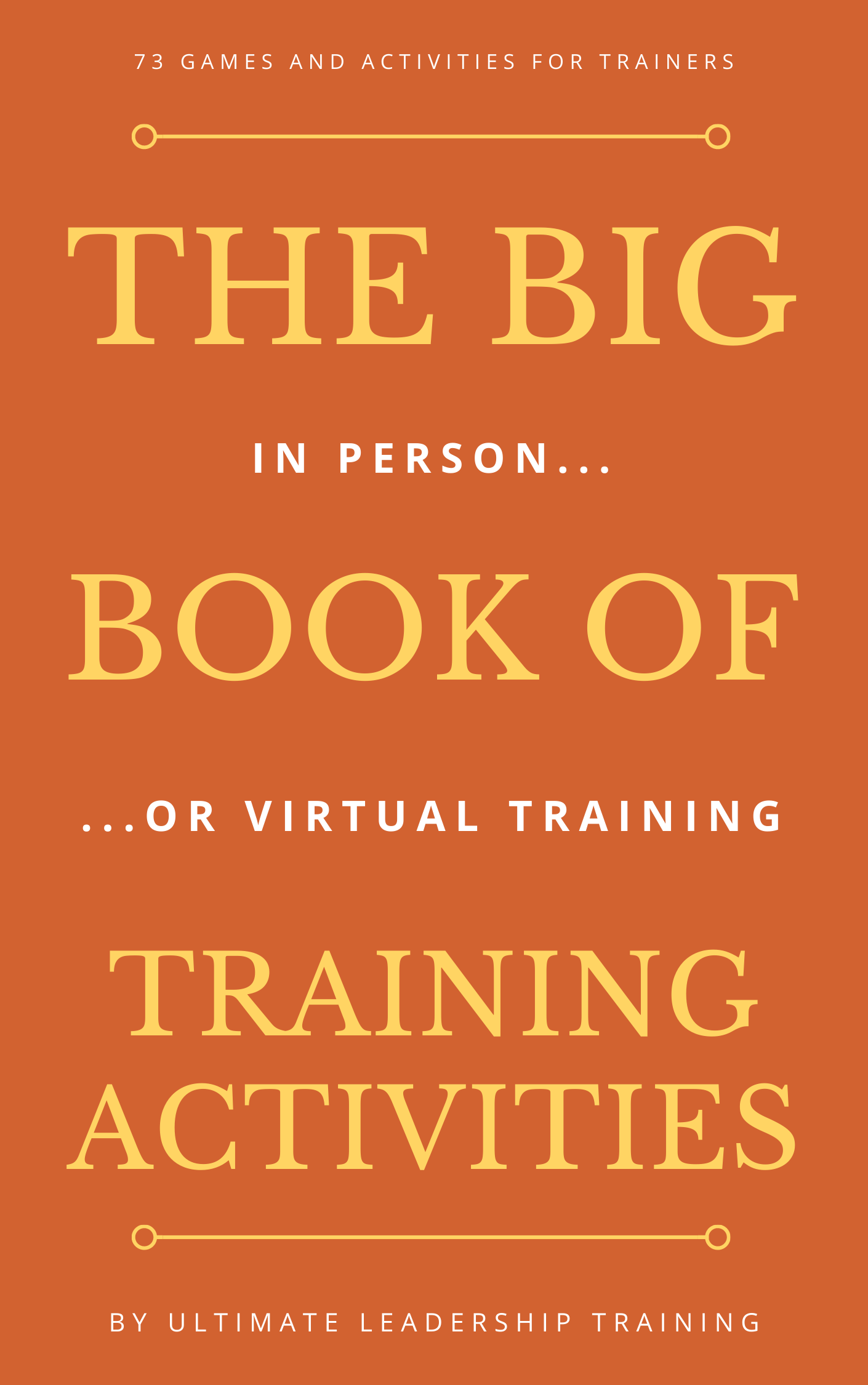 The big book of team building activities for virtual and in person training and team building